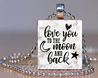 Love You to the Moon Necklace - Love Pendant - Valentine's Day Necklace - Valentine's Day Jewelry - Love Jewelry - Scrabble Necklace