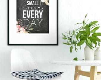Small Steps Everyday | Watercolor Floral  Boho Art Printable | Home Décor Typography Poster | Digital Print INSTANT DOWNLOAD