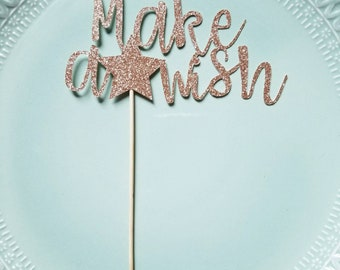 Make a Wish Cake Topper // Birthday Cupcake Topper // Gold or Copper Glitter