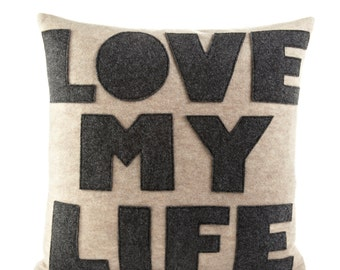 "Decorative Pillow, Throw Pillow, ""Love My Life"" pillow, 16 inch"