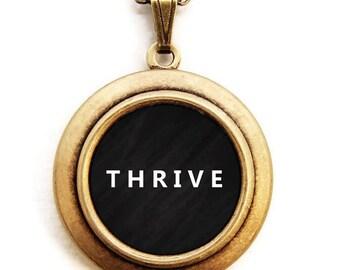 THRIVE Locket - Statement Inspirational Word Wear Locket Necklace