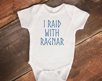"Baby Bodysuit - ""I RAID WITH RAGNAR"" - Vikings tv Show"