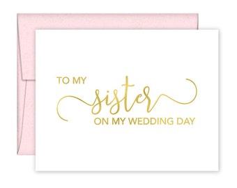 To My Sister on my Wedding Day Card - Wedding Card - Day of Wedding Cards - Sister Wedding Card - Sister Wedding Day Card (CH-SKD)