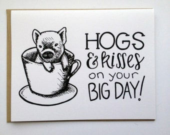 HOGS and Kisses on Your Big Day - Hand Lettered Wedding Card