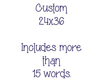 Personalized Quote, Personalized Art, Deposit for 24x36 Canvas Art, Custom Canvas Art, 24x36 Custom Canvas, Personalized Canvas