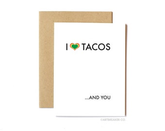Funny Love Card, Anniversary Card, Husband, Boyfriend, Wife, Valentine's Day Card - Tacos