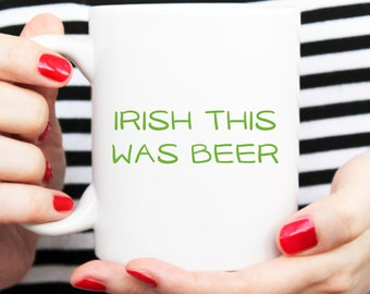 gift for boyfriend, with was beer, beer lover, beer gift, man cave mug, st pats day mug