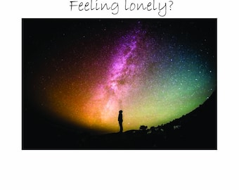 If you're lonely it's your fault!