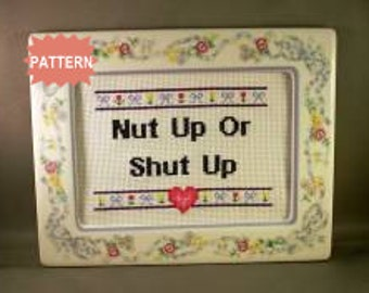 PDF/JPEG Nut Up Or Shut Up (Pattern)