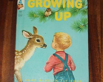 Growing Up - Vintage Rand McNally Elf Book 1956 Charming Children's Illustrated Hardcover Gift Stocking Stuffer Jean Fritz Elizabeth Webbe