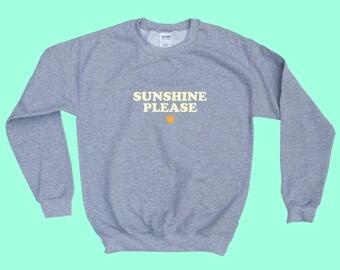 Sunshine Please - Crewneck Sweatshirt