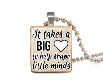 Teacher Necklace | It Takes a Big Heart to Help Shape Little Minds | Jewelry for Teacher | Preschool Teacher Gift | Teacher Appreciation