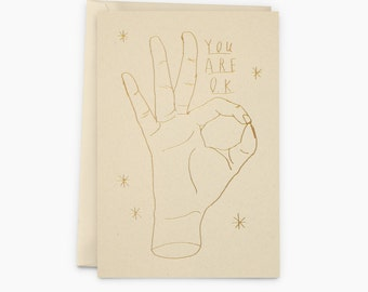 Letterpressed card You are ok