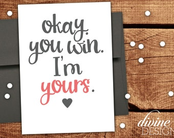 Okay, you win. I'm yours. - Funny Love Card - Funny Anniversary Card - Funny Valentine's Day Card