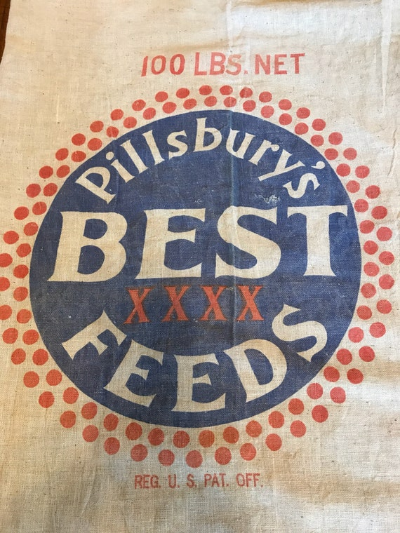 Vintage Feedsack - Pillsburys Best Feeds Feed & Soy 100lb cloth sack