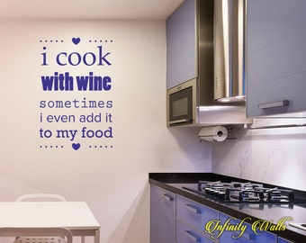 I Cook With Wine Decal - Coffee Mug Decal - Wall decal quote - Home Kitchen  Decor - Inspirational Quote Decal - Wine Lover - Bar decor
