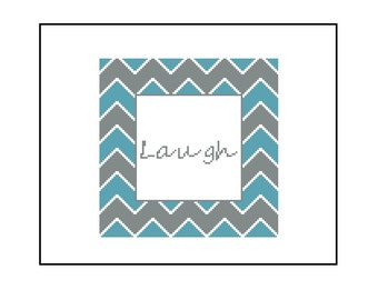 Laugh PDF Cross Stitch Pattern - Text Blue and Grey Chevron Stripes Pattern, Instant Download PDF