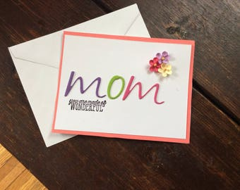 Mom Card - Happy Mother's Day Card - Mother's Day - Mother - Mom - Mum - Birthday Card for Mom - Birthday Card for Mother - Thank You Card