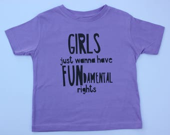 PURPLE- Girls Just Wanna Have Fun-Damental Rights Toddler Women's Rights Human Rights Feminism Feminist