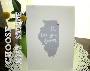 state screen print, IL love you forever, Illinois, nursery print, state print, all 50 states available, free shipping