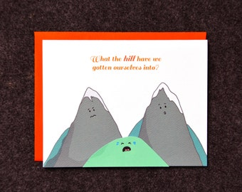 What the hill... new baby card
