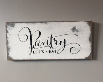 Pantry sign, kitchen decor, rustic wood sign, farmhouse sign, fixer upper sign, wood sign, pantry decor sign, distressed pantry sign, vintag
