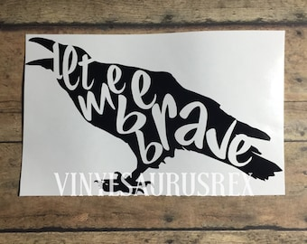 be brave / doctor who / decal / tardis / timelord / clara / oswald / oswin