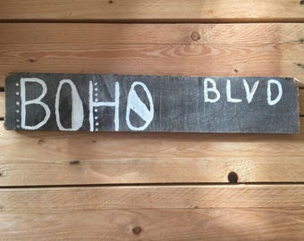 Wooden BOHO BLVD Sign