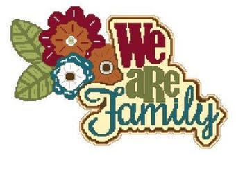 We Are Family 1 Cross Stitch Chart