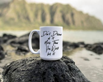 """Motivational Quote Coffee Mug • """"Don't Dream, Work"""" • Inspirational Mug • Motivational Mug • Custom Mug"""