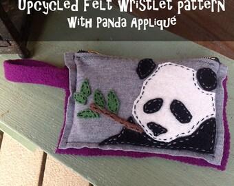 Upcycled Felt Wristlet Pattern & Folk Artsy Panda Appliqué