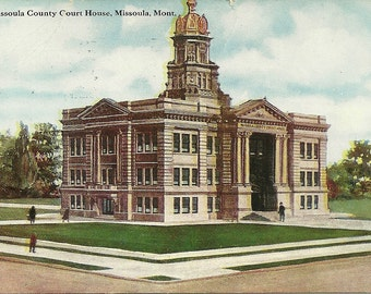 Vintage 1910s Postcard Montana Missoula County Courthouse Court Government Building Architecture Divided Back Era Postmarked