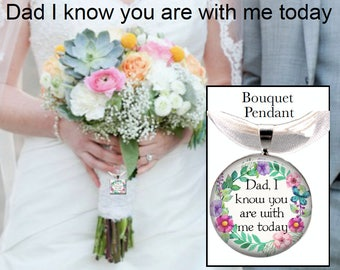 Bouquet pendant memorial remember Dad Father of Bride Dad walk down the aisle Dad I know you are with me today