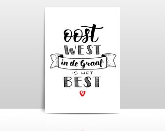 Oost west in de Graaf is het best • Postcard A6
