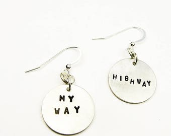 Funny Earrings - My Way or The Highway - Silly, Humorous Quote on Sassy Stamped Jewelry