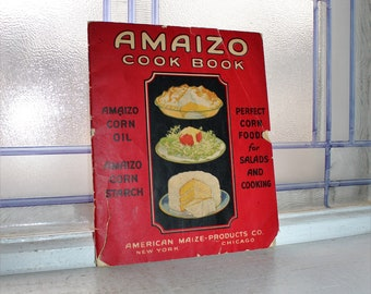 Vintage 1926 Cook Book Amaizo Corn Starch Cookbook