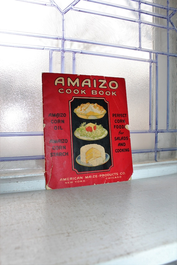 Vintage 1926 Cook Book Amaizo Corn Starch Cookbook