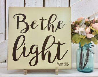 Be The Light Matt 5:16