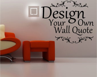Custom Vinyl Decals Custom Vinyl Wall Decals - Personalized Wall Decal - Custom Decals Sticker - Custom Window Decals Personalized Decal & Custom Wall Decal Custom Wall Decals Create your own quote
