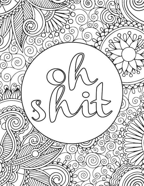 It is an image of Impertinent Free Printable Coloring Pages for Adults Only Quotes