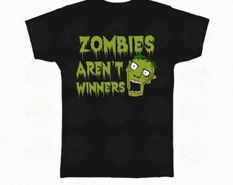 """Zombie T-Shirt Halloween """"Zombies aren't winners"""""""