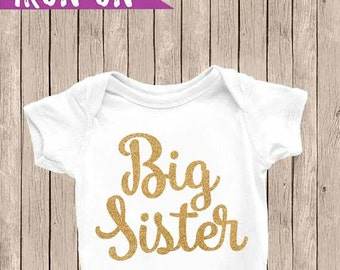 Big Sister Iron On, Iron On Decal, Big Sister Decal, Gold Glitter, Little Sister, Big Sister Outfit