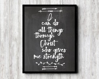 Chalkboard Scripture Wall Art - Philippians 4 :13 -I Can Do All Things Through Christ- Bible Verse Sign - Christian Poster- 8 x 10 - 16 x 20