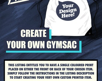 Create Your Own Custom Printed Gymsac | Personalized Gymsac | Customized Gymsac | Make Your Own Gymsac | Custom Gymsac | Custom Gift