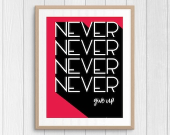 Never Give Up - Inspirational Quote - Motivational Poster - Pink Wall Art - Minimal Home Decor - Retro Poster - Typography Art - Retro Font