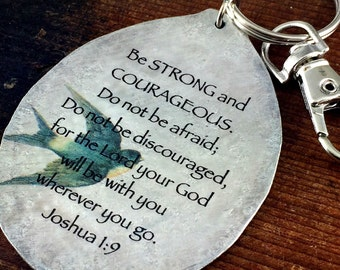 Joshua 1:9 Keychain made from a Vintage Silver Plate Spoon, Spoon Keychain, Scripture Keychain, Kyleemae Designs