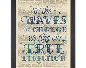 Inspirational quote Waves of change find your direction Dictionary Art Print