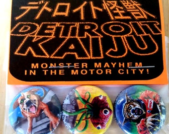 "Pete Coe's Detroit Kaiju 1"" Pinback Button Set of 3 Monsters: Baileysaurus (Dog Monster) Bulbozur (Tentacles) Monokam (Space Werewolf)"
