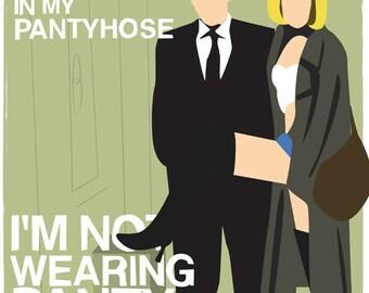 I'm Not Wearing Pantyhose - Pretty Woman Print