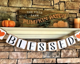 blessed banner; thanksgiving banner; fireplace banner; fall decor; blessed; thanksgiving decor; thanksgiving holiday banner; fall banner